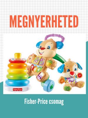 Nyerj Fisher-Price csomagot